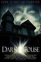 Dark House - Ngôi Nhà Bí Ẩn