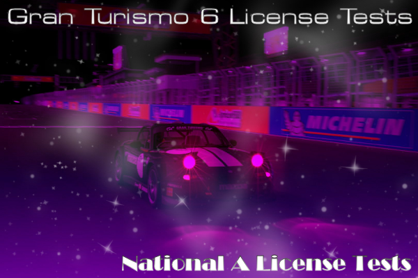 Gran Turismo 6 National A License Tests