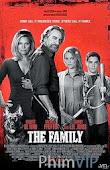 Đơn Giản Tôi Là Mafia - The Family