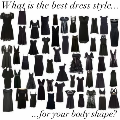 fc49cc507c WHAT EVERY WOMNAN NEEDS  What is the best dress style for your body shape