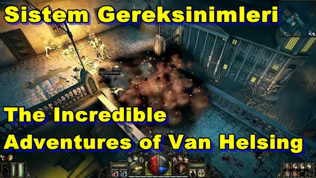 The Incredible Adventures of Van Helsing Sistem Gereksinimleri