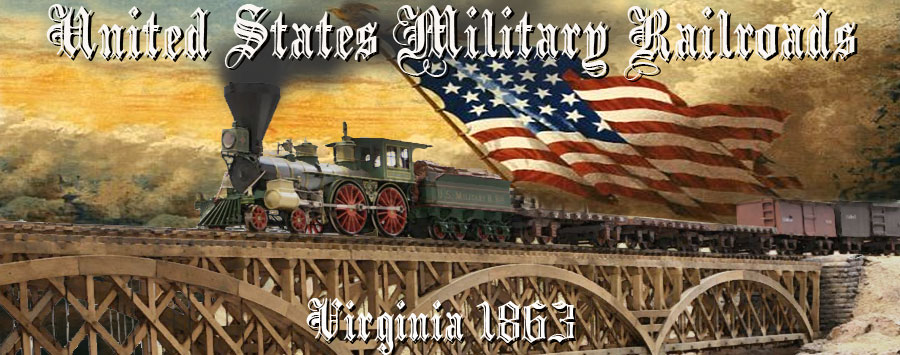 US Military Railroad- Virginia 1863