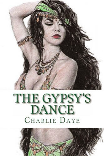 Guest Postexcerptgiveaway The Gypsy Dance By Charlie Daye