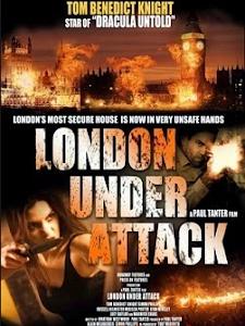 Tấn Công Luân Đôn - London Under Attack poster
