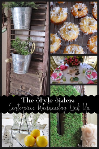 The Style Sisters Centerpiece Wednesday Linky party