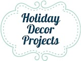 Holiday Décor Projects
