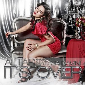 Altar feat. Natalia damini - Its Over