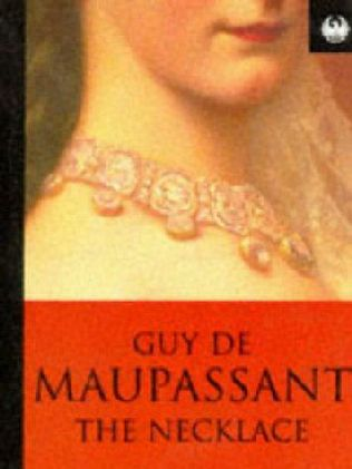 The Necklace — Guy de Maupassant