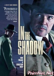 Phim Thế Lực Ngầm Full Hd - In The Shadow