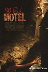No Tell Motel - Ngôi nhà kinh hoàng