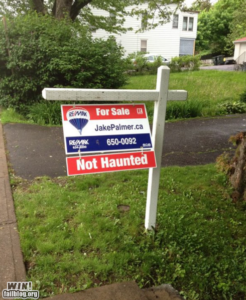 photo of a for sale sign that says...not haunted