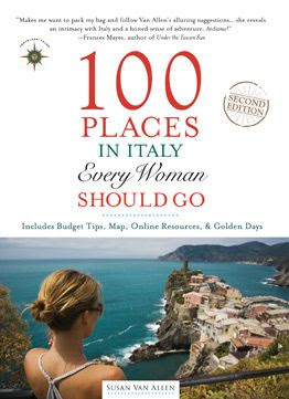 100 places every woman should go in Italy travel guide
