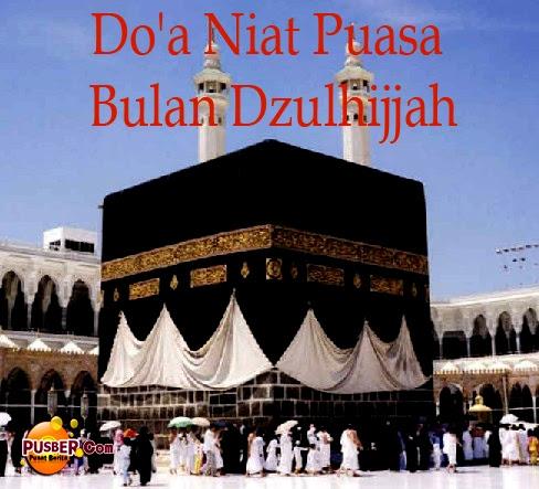 Do'a Niat Puasa Bulan Dzulhijjah, Puasa Bulan Dzulhijjah, Tarwiyah dan Arafah