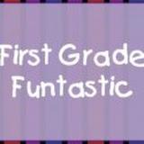First Grade Funtastic