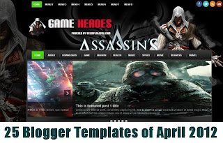 25 Blogger Templates of April 2012