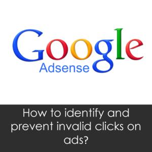 Bagaimana Cara Mengidentifikasi dan Mencegah Iklan Google AdSense dari Klik yang Tidak Valid?