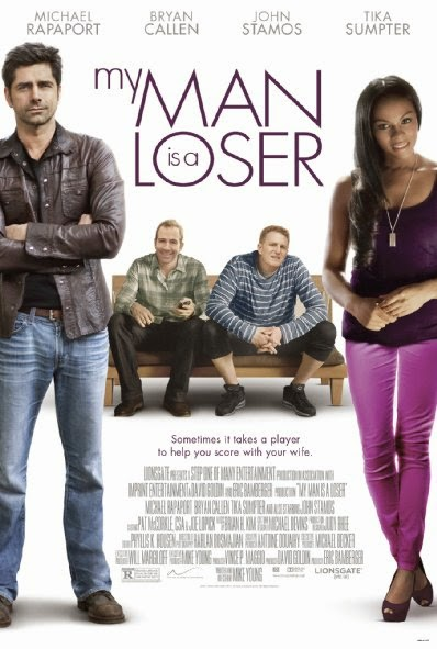 Poster Of English Movie My Man Is a Loser (2014) Free Download Full New Hollywood Movie Watch Online At Alldownloads4u.Com