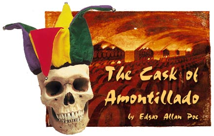 The Cask of Amontillado — Edgar Allan Poe