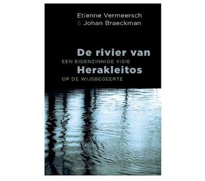 Johan Braeckman & Etienne Vermeersch - De rivier van Herakleitos