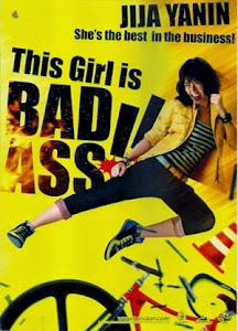 Cô Nàng Bá Đạo - This Girl Is Bad-ass poster