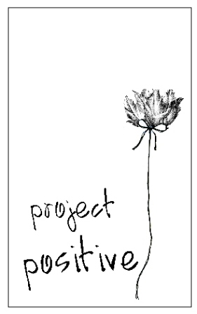 project positive...