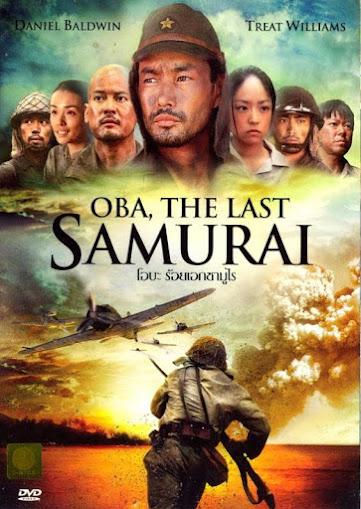 Oba The Last Samurai โอบะ ร้อยเอกซามูไร HD [พากย์ไทย]