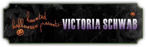 Haunted Halloween with Victoria Schwab and a giveaway!