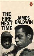 fire next time james baldwin summary