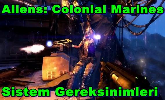 Aliens: Colonial Marines Sistem Gereksinimleri