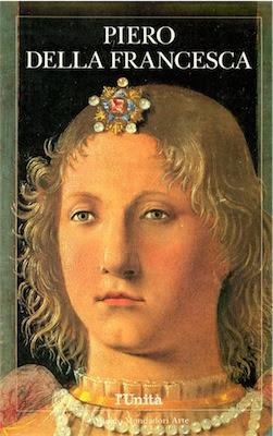 Piero della Francesca - Arnoldo Mondadori Arte (1991) Ita