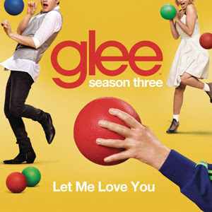 Glee Cast Let Me Love You Lyrics  Glee Cast   Let Me Love You