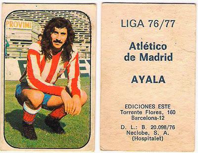At. Madrid - Ediciones ESTE 76/77 Ayala