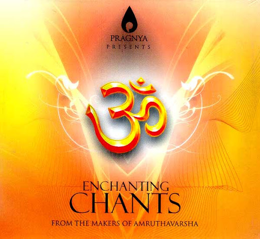 Amruthavarsha Vol. 10 Enchanting Chants (From The Makers of Amruthavarsha) Devotional Album MP3 Songs