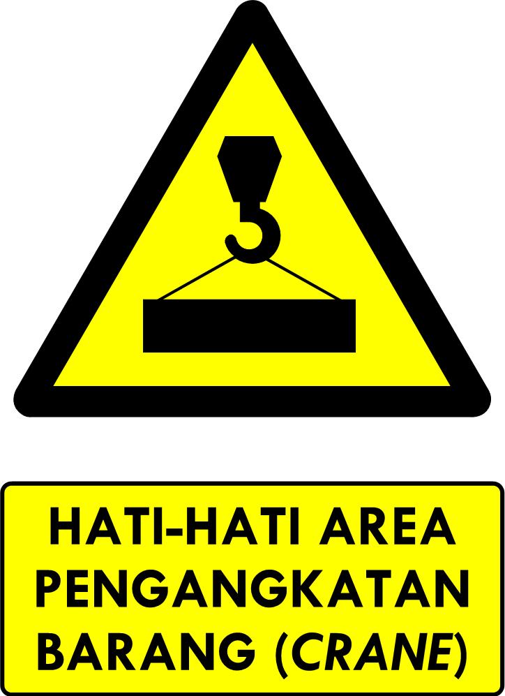 Rambu Bahaya Area Pengangkatan Crane