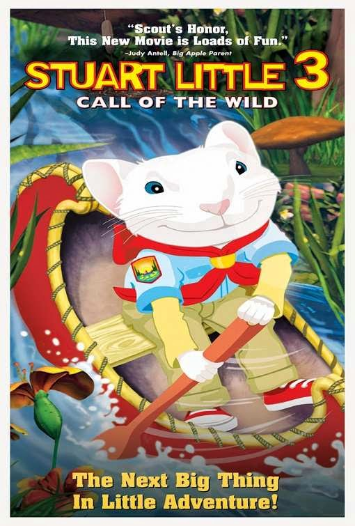 Poster Of Stuart Little 3: Call of the Wild (2005) Full Movie Hindi Dubbed Free Download Watch Online At alldownloads4u.com