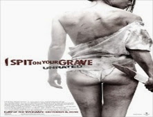 فيلم I Spit on Your Grave