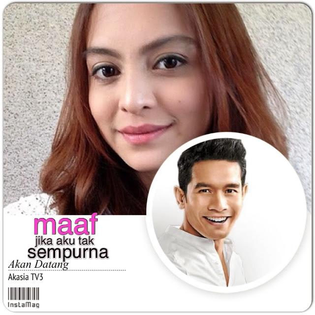 Akasia TV3) Sara Ali dan Fahrin Ahmad, hero dan heroin drama Maaf ...