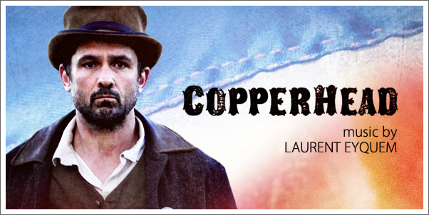 Copperhead (Soundtrack) by Laurent Eyquem - Review