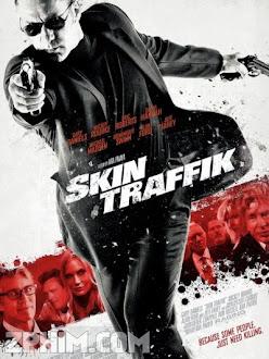 Buôn Người - Skin Traffik (2015) Poster