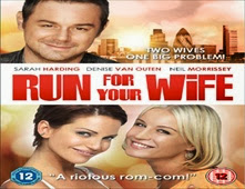 فيلم Run for Your Wife