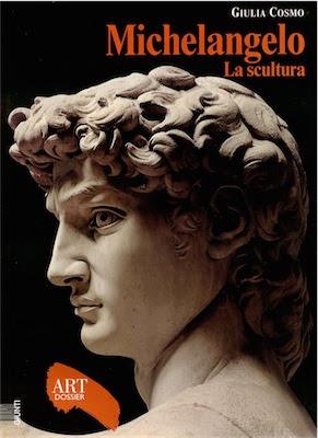 Michelangelo – La scultura -Art dossier Giunti (1997) Ita