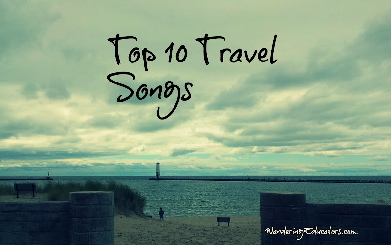 Top 10 Travel Songs