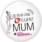 je suis une e-fluent mum