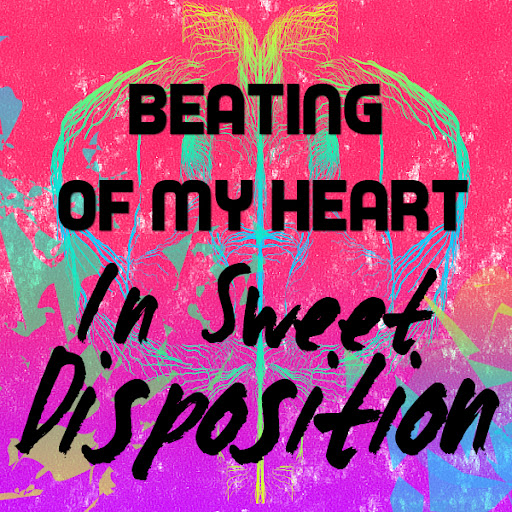 Beating Of My Sweet Disposition Heart (AX Mashup)