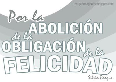 Abolición felicidad.