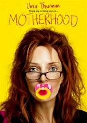 Motherhood - Người mẹ chuyên nghiệp