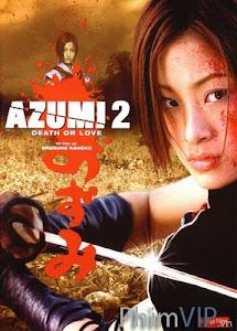 Sát Thủ Azumi 2 Yêu Hay Chết - Azumi 2: Death Or Love poster
