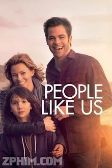 Tâm Nguyện Của Cha - People Like Us (2012) Poster