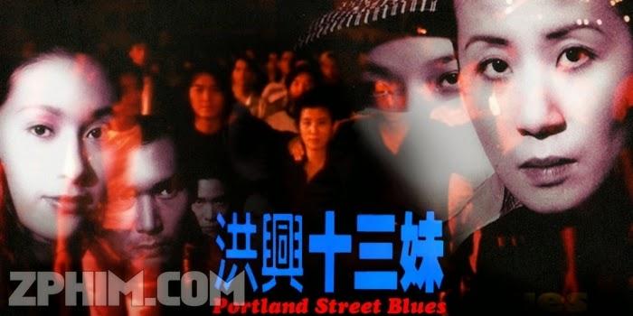 Ảnh trong phim Hồng Hưng Thập Tam Muội - Portland Street Blues 1