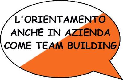 L'orientamento anche in azienda come team building